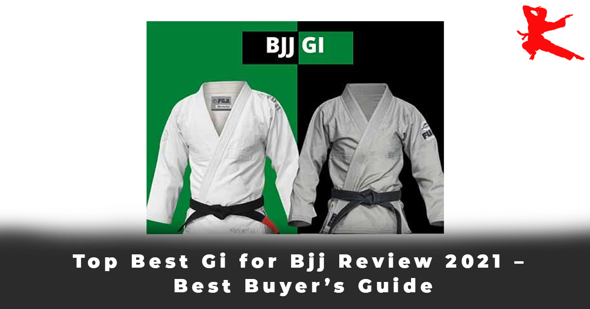 Top Best Gi for Bjj Review 2021 – Best Buyer's Guide