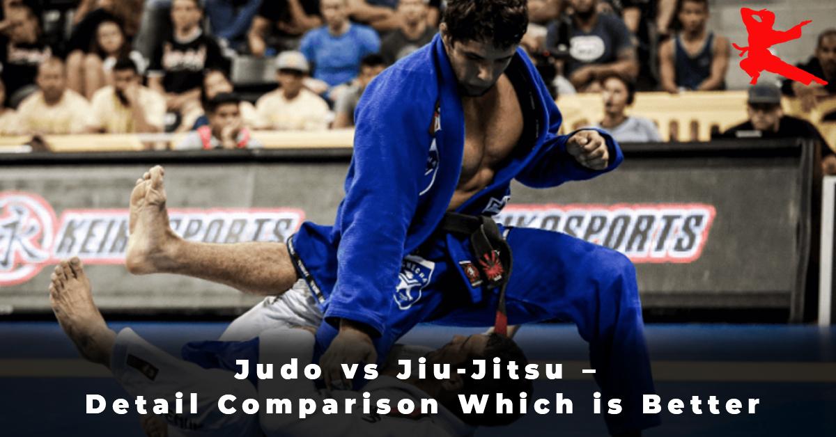 Judo vs Jiu-Jitsu – Detail Comparison Which is Better