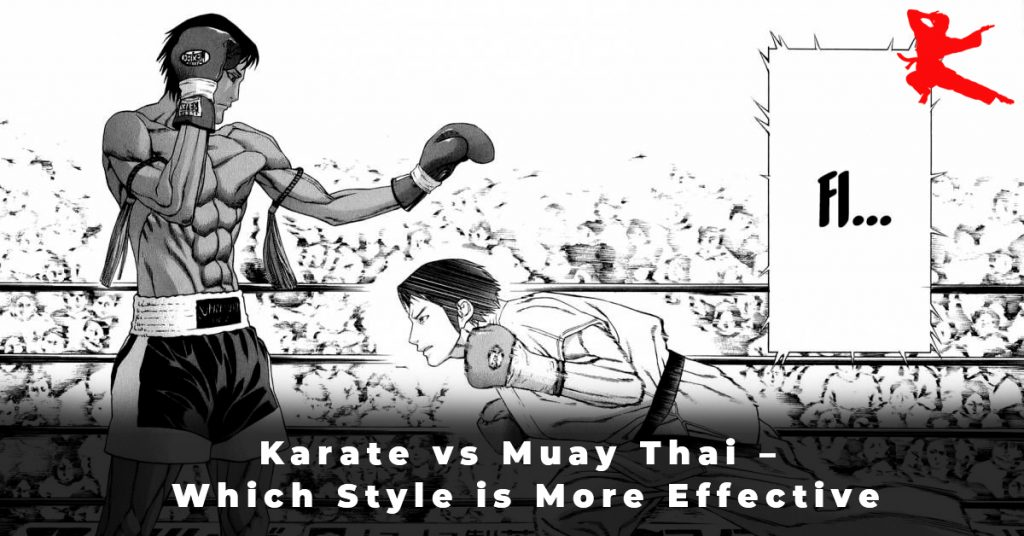 Karate vs Muay Thai – Which Style is More Effective