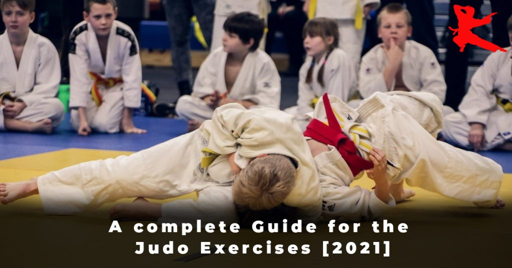 A complete Guide for the Judo Exercises [2021]