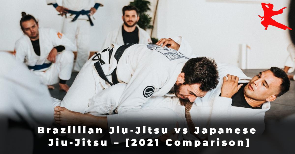 Brazillian Jiu-Jitsu vs Japanese Jiu-Jitsu – [2021 Comparison]