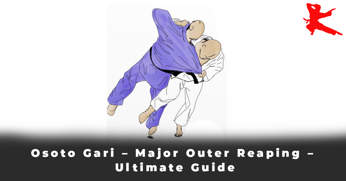 Osoto Gari – Major Outer Reaping – Ultimate Guide