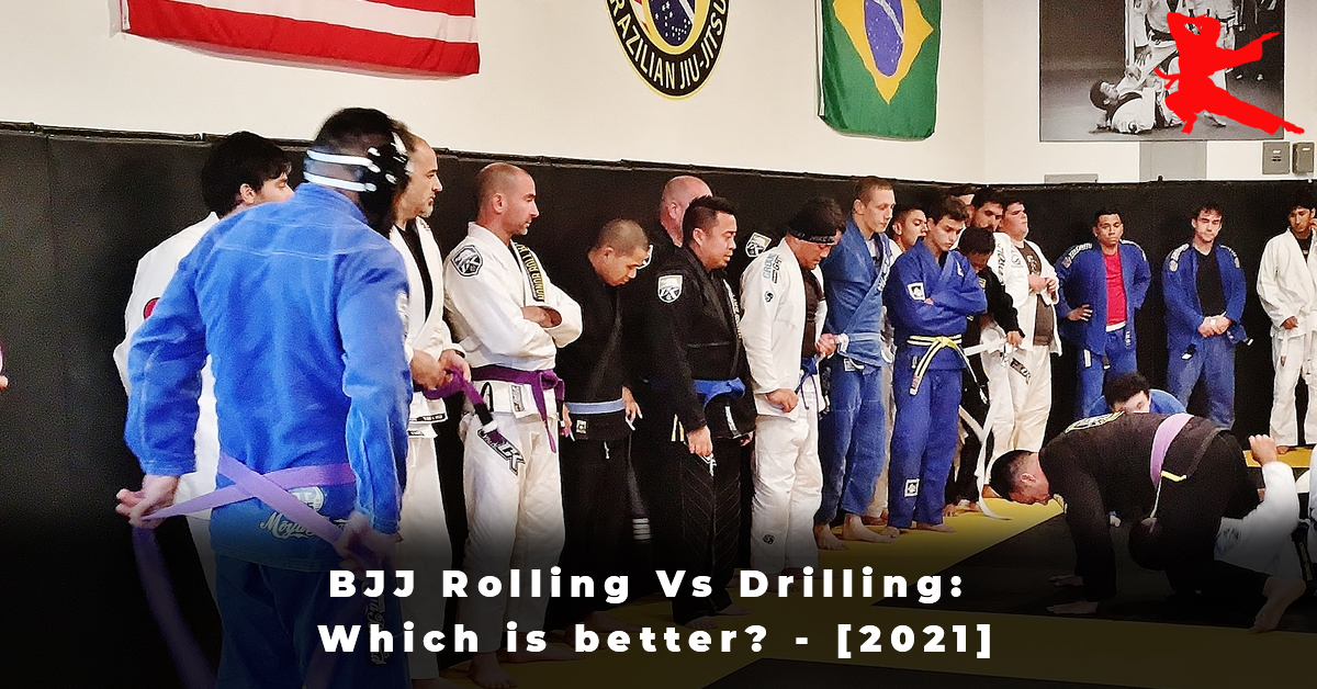 BJJ Rolling Vs Drilling Which is better -[2021]