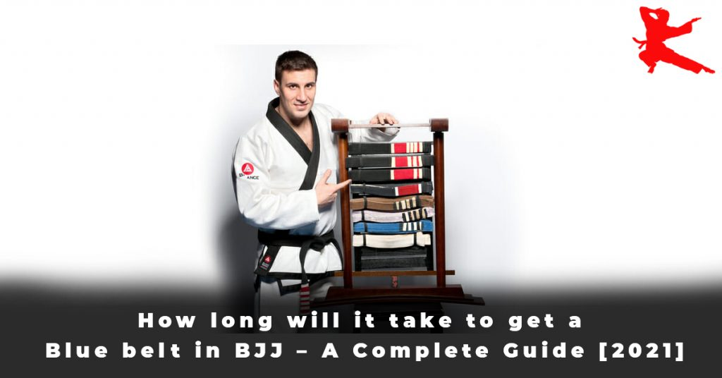 How long will it take to get a Blue belt in BJJ – A Complete Guide [2021]