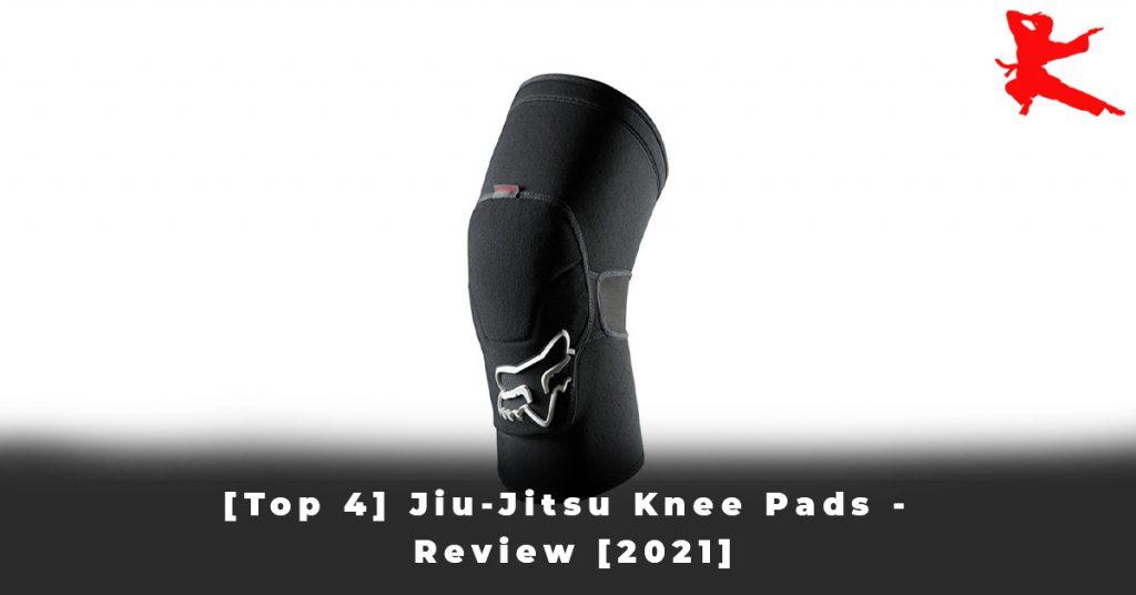 [Top 4] Jiu-Jitsu Knee Pads - Review [2021]