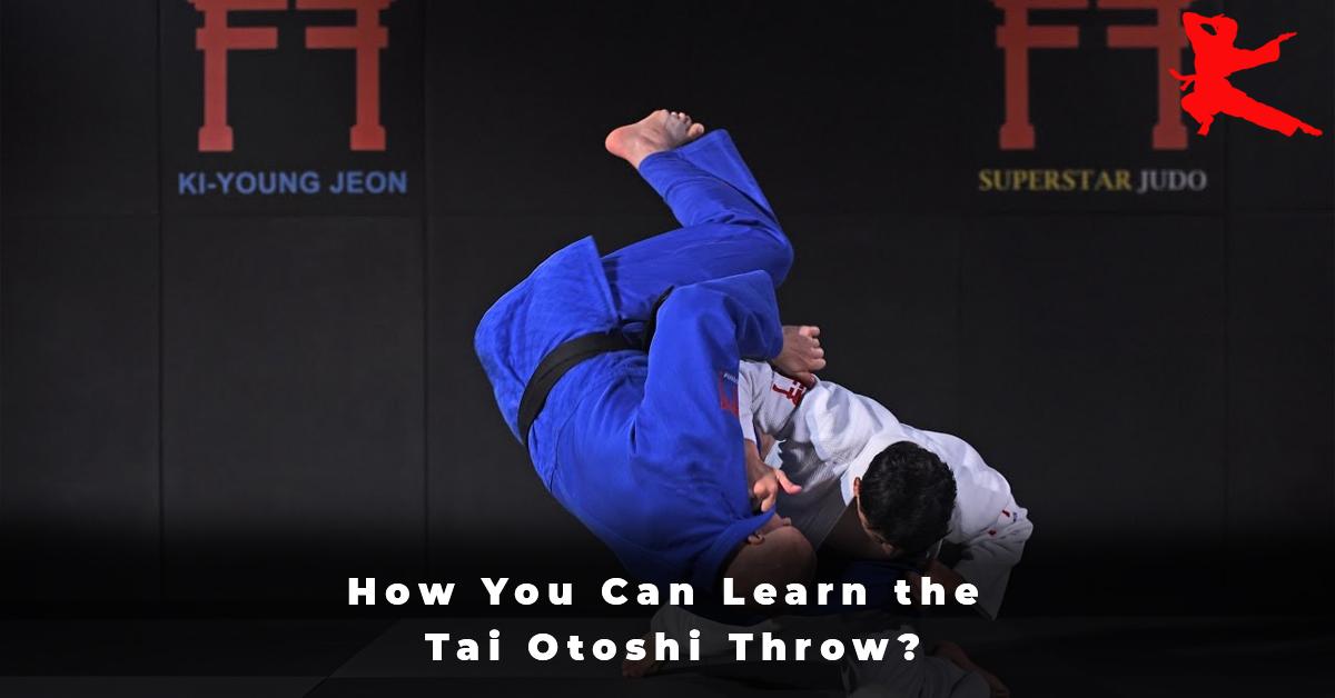 How You Can Learn the Tai Otoshi Throw