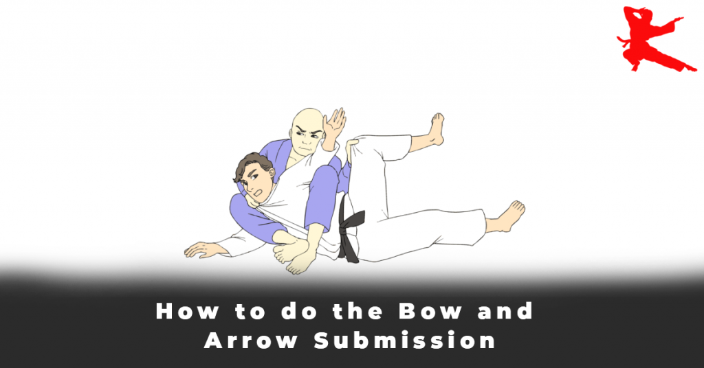 How to do the Bow and Arrow Submission