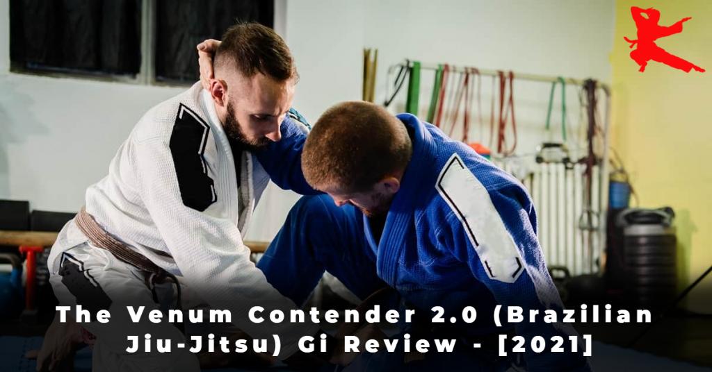 The Venum Contender 2.0 (Brazilian Jiu-Jitsu) Gi Review - [2021]